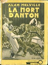 La Clé N°44 - Alan Melville - La Mort d'Anton - EO 1946
