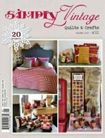Clearance Sale~Simply Vintage Quilts and Crafts ~Winter 2016 ~No 21