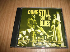 Done Still get the Blues -V.A. Muddy Waters, Earl Hooker,..- CD sehr rar