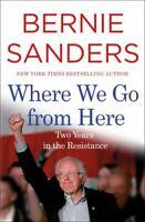 Where We Go from Here , Sanders, Bernie