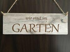 Türschild Deko schild Landhaus Vintage Shabby Retro  sind im Garten Dekoschild