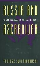 Russia and A Borderland In Transition Azerbaijan-ExLibrary