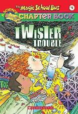 Magic School Bus Chapter Book - Twister Trouble: Book 5 by Joanna Cole, Anne...