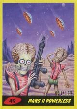 Mars Attacks The Revenge Yellow [199] Base Card #49 Mars II Powerless