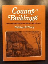 COUNTRY BUILDINGS - WILLIAM R. FINCH - SIR ISSAC PITMAN & SONS - H/B D/W - 1951