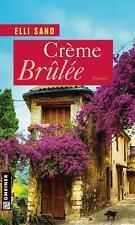 Sand, Elli - Creme Brulee: Roman