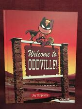 Welcome to Oddville Hardcover Jay Stephens HC