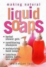Making Natural Liquid Soaps, Good, Failor, C., Book