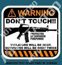 DON'T TOUCH WARNING DECAL STICKER NOVELTY WARNING DECALS AND STICKERS GREAT GIFT