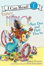 Fancy Nancy: Hair Dos and Hair Don'ts I Can Read Level 1