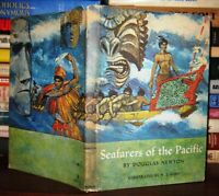 Newton, Douglas Illus W. T. Mars.  SEAFARERS OF THE PACIFIC  1st Edition 1st Pri