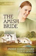 The Women of Lancaster County: The Amish Bride 3 by Mindy Starns Clark and Lesli
