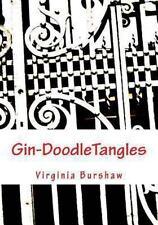 Gin-DoodleTangles : My Own Designs by Virginia Burshaw (2013, Paperback)
