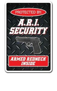 A.R.I. SECURITY ARMED REDNECK INSIDE Decal country hillbilly gun