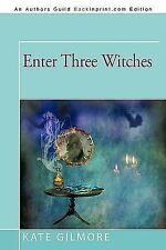 Enter Three Witches (Paperback or Softback)