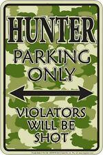 Hunter Parking Only / Deer Hunting / 8x12 metal sign / Camo