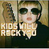 ROCK KIDS - Kids will rock you - CD Album