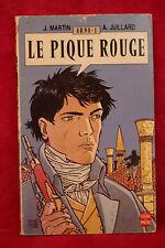 Arno 1 - le pique rouge - MARTIN J. / JUILLARD A. - Le Livre de Poche