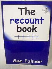 The Recount Book Book by Sue Palmer Large A3 Teachers Book Improves Writing