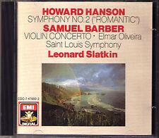 Elmar Oliveira: Barber Violin Concerto Hanson Symphony No. 2 Leonard Slatkin CD