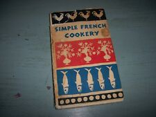 rare vintage  French Cookbook 1958 Simple French Cookery