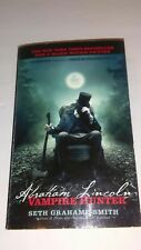Abraham Lincoln : Vampire Hunter by Seth Grahame-Smith (2012, Paperback,...
