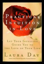 Practical Intuition in Love:  Let Intuition Find the Love of Your Life - NEW  SC