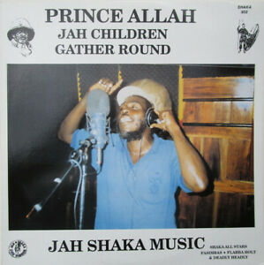 Prince Allah - Jah Children Gather Round (LP, Jah Shaka Music, 1996)