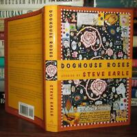 Earle, Steve DOGHOUSE ROSES  1st Edition 2nd Printing