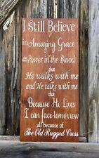 LARGE Rustic Wood Sign I Still Believe Amazing Grace Primitive FAITH Farm Home