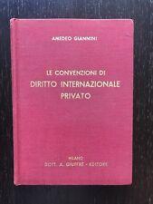 Le convenzioni di diritto internazionale privato - Amedeo Giannini