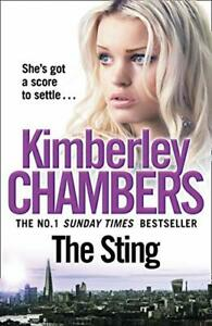 The Sting: A gripping, explosive crime thriller from th... by Kimberley Chambers