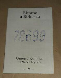 Ritorno a Birkenau 78599 - Ginette Kolinka - Ponte alle Grazie, 2020