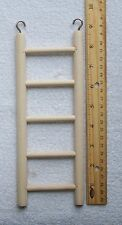 Wood Ladder Sized for Parakeets Love Birds etc. Parrot Bird Toy Climb