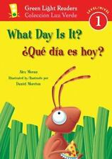 What Day Is It?Que dia es hoy? (Green Light Readers Level 1)-ExLibrary