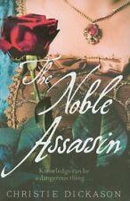 The Noble Assassin,Christie Dickason