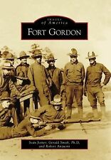 Fort Gordon Images of America