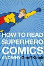 How to Read Superhero Comics and Why Continuum 2002 NM