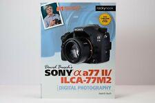 "David Busch's Sony Alpha A77 II/Ilca-77m2 Guide to Digital Photography ""Usado"""
