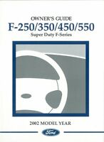 2002 Ford F250 - F550 F-Super Duty Truck Owners Manual User Guide