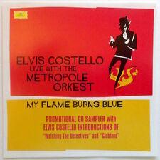 ELVIS COSTELLO Live w/ the METROPOLE ORKEST My Flame Burns Blue PROMO CD Sampler