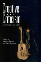 Creative Criticism An Anthology and Guide by Stephen Benson 9780748674336