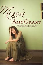 Amy Grant, Mosaic - Pieces Of My Life So Far, Hardback Book, New