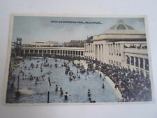 Vintage Postcard OPEN AIR SWIMMING POOL, BLACKPOOL Franked 1947   §A244