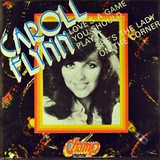 "7"" CAROLL FLYNN Love's A Game You Should Play It SIEGFRIED RAUCHFUSS CHAMP 1980"