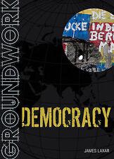 Groundwork Democracy, Laxar, James, New Book