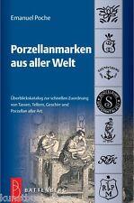 Fachbuch 2.061 Porzellanmarken aus aller Welt neue 18. Auflage Poche NEU OVP