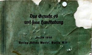 Original WW2 German Gewehr 98 Manual Berlin1932
