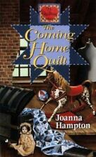 The Coming Home Quilt (Quilting Romance Series)