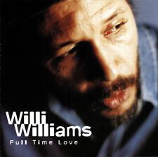 WILLI WILLIAMS - FULL TIME LOVE CD